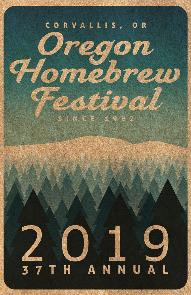 Image of Oregon Homebrew Festival, 2019 poster, set on an illustrated poster with an image of a clear sky, Marys Peak, and pine trees.